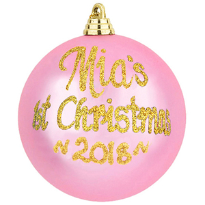 Personalised 1st Christmas Baubles 2018 - Baby Pink - Great on the Tree